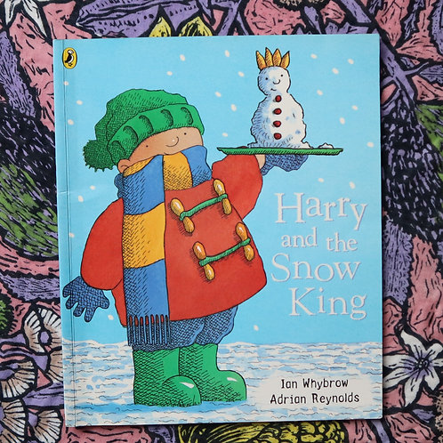 Harry and the Snow King by Ian Whybrow and Adrian Reynolds