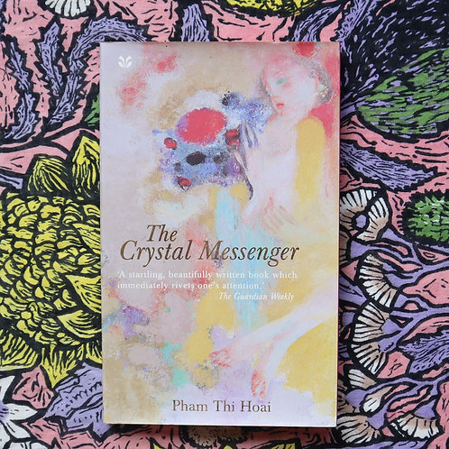 The Crystal Messenger by Pham Thi Hoai