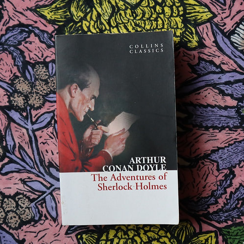 The Adventures of Sherlock Holmes by Authur Conan Doyle