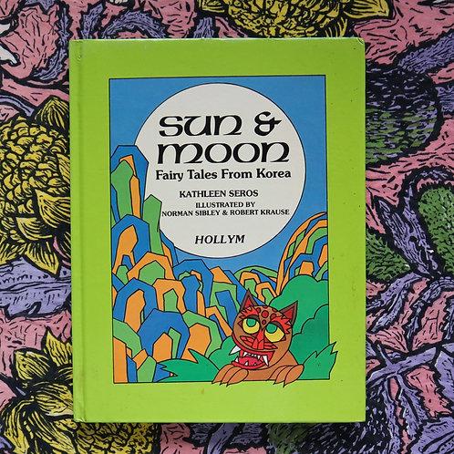 Sun & Moon; Fairy Tales From Korea