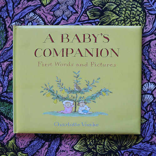 A Baby's Companion by Charlotte Voake
