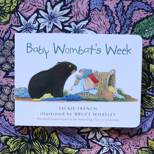 Baby Wombat's Week by Jackie French and Bruce Whatley