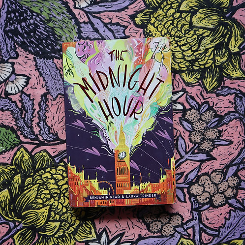 The Midnight Hour by Benjamin Read and Laura Trinder