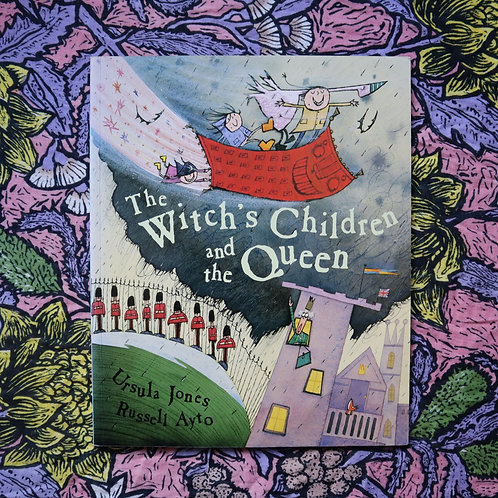 The Witch's Children and the Queen by Ursula Jones and Russell Ayto