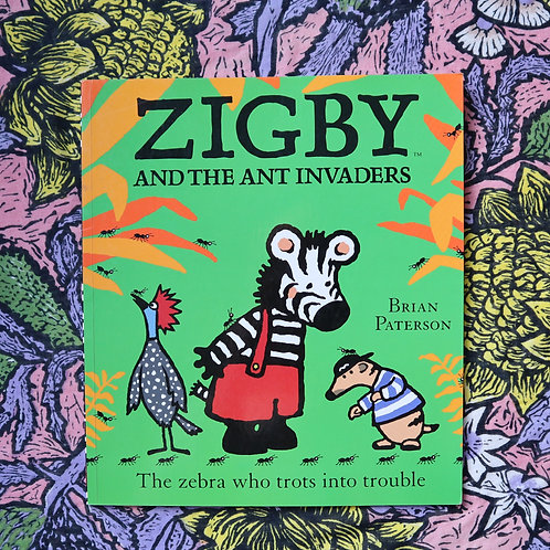 Zigby and the Ant Invaders by Brian Paterson
