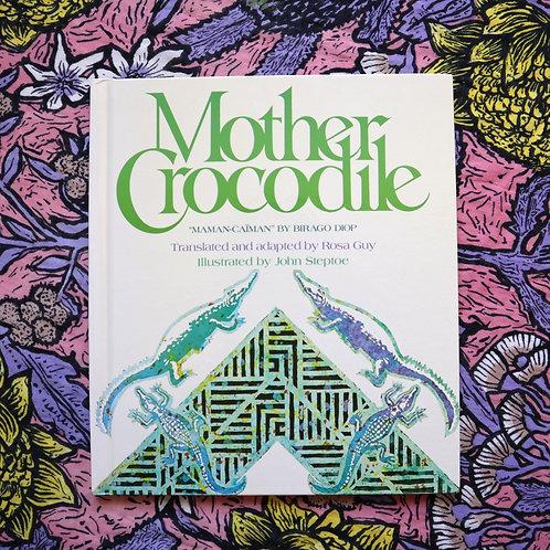 Mother Crocodile by Birago Diop and John Steptoe
