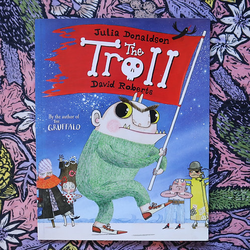 The Troll by Julia Donaldson and David Roberts