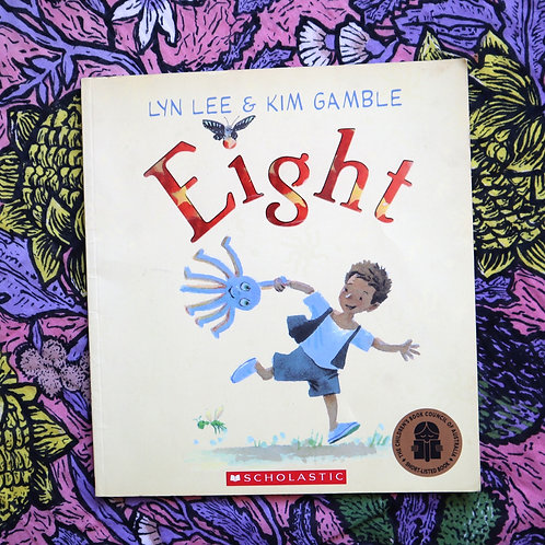 Eight by Lyn Lee and Kim Gamble