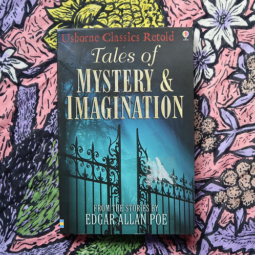 Tales of Mystery and Imagination retold by Tony Allan and Barry Jones