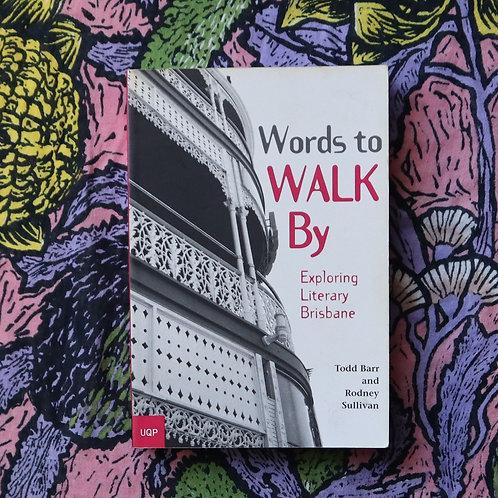 Words to Walk By; Brisbane by Todd Barr & Rodney Sullivan
