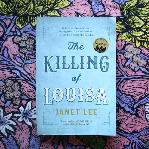 The Killing of Louisa by Janet Lee