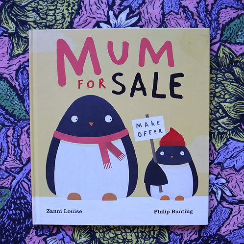 Mum for Sale by Zanni Louise and Philip Bunting