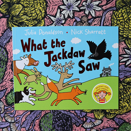 What the Jackdaw Saw by Julia Donaldson and Nick Sharratt