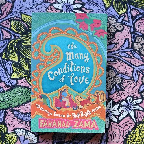 The Many Conditions of Love by Farahad Zama
