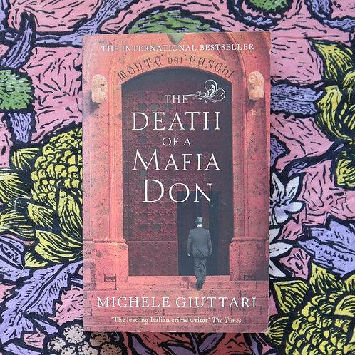 The Death of a Mafia Don by Michele Giuttari