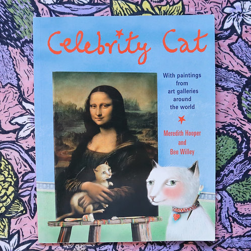 Celebrity Cat by Meredith Hooper and Bee Willey