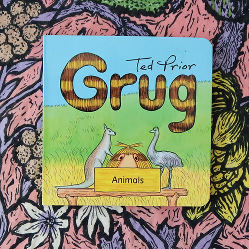 Grug; Animals by Ted Prior