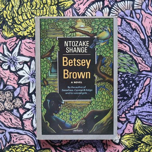 Betsey Brown by Ntozake Shange