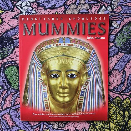 Mummies by John Malam