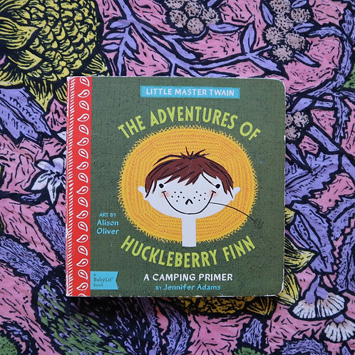 Huckleberry Finn by Jennifer Adams and Alison Oliver