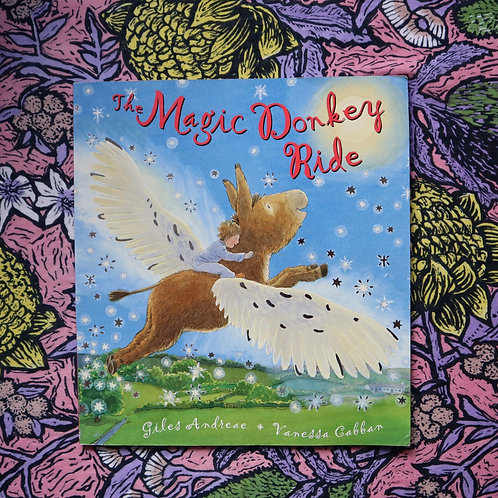 The Magic Donkey Ride by Giles Andreae & Vanessa Cabban