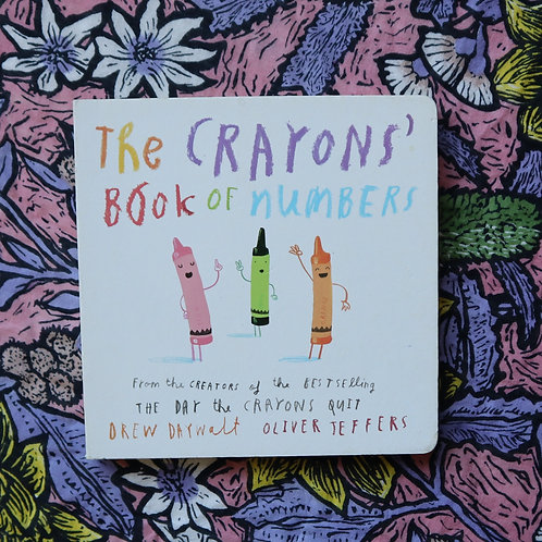 The Crayons' Book Of Numbers by Drew Daywalt & Oliver Jeffers