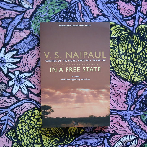 In a Free State by V S Naipaul