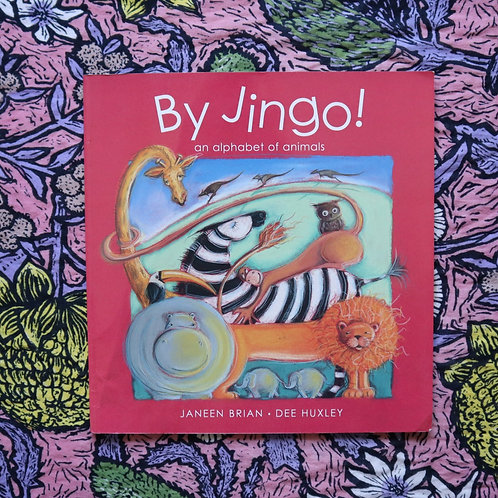 By Jingo! By Janeen Brian and Dee Huxley