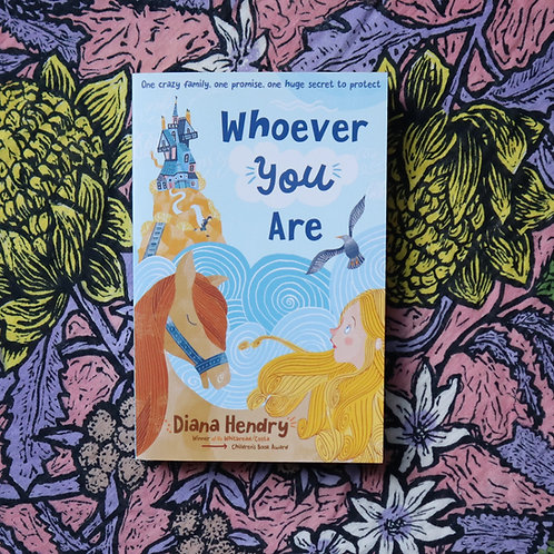 Whoever You Are by Diana Hendry