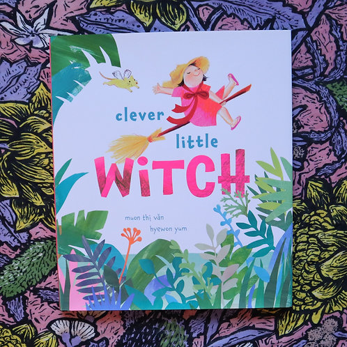 Clever Little Witch by Muon Thi Van and Hyewon Yum