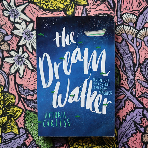 The Dream Walker by Victoria Carless