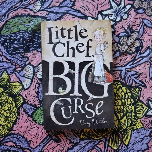 Little Chef Big Curse by Tilney Cotton