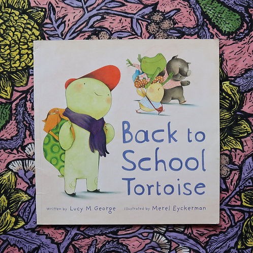 Back to School Tortoise by Lucy George and Merel Eyckerman