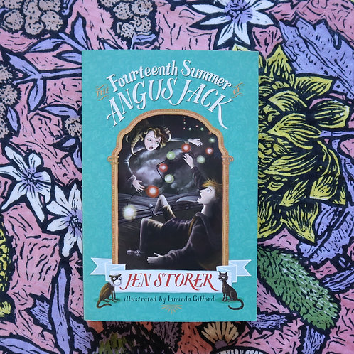 The Fourteenth Summer of Angus Jack by J Storer and L Gifford