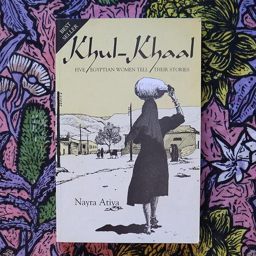 Khul-Khaal by Nayra Atiya