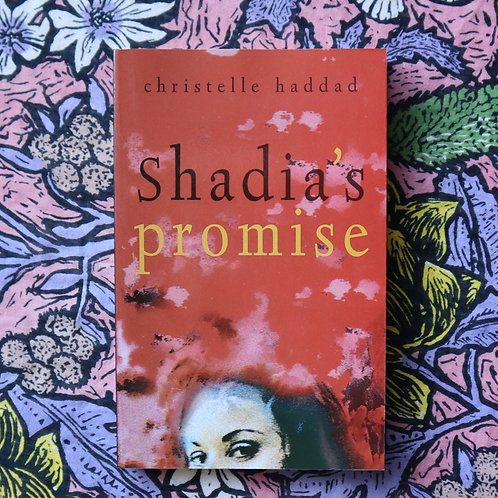 Shadia's Promise by Christelle Haddad