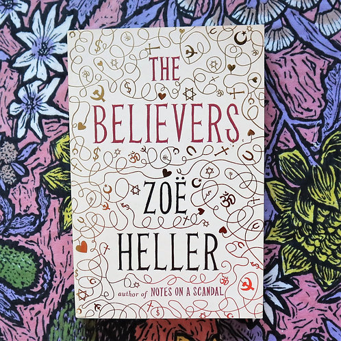 What We Believe by Zoe Heller