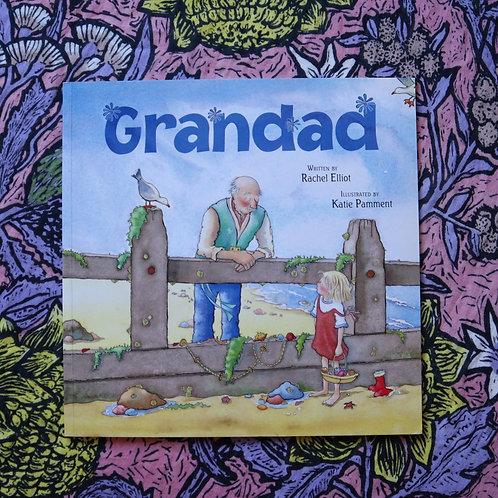 Grandad by Rachel Elliot and Katie Pamment