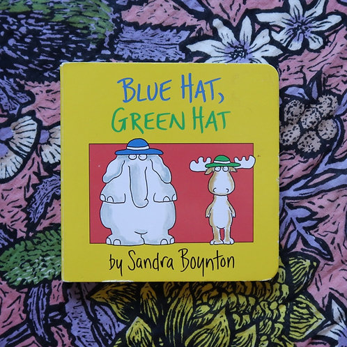 Blue Hat, Green Hat by Sandra Boyton