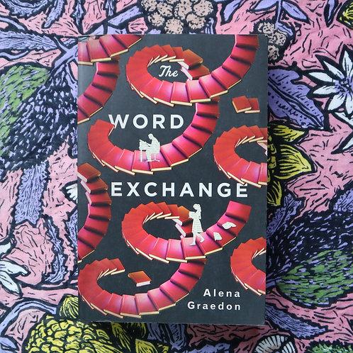 The Word Exchange by Alena Graedon