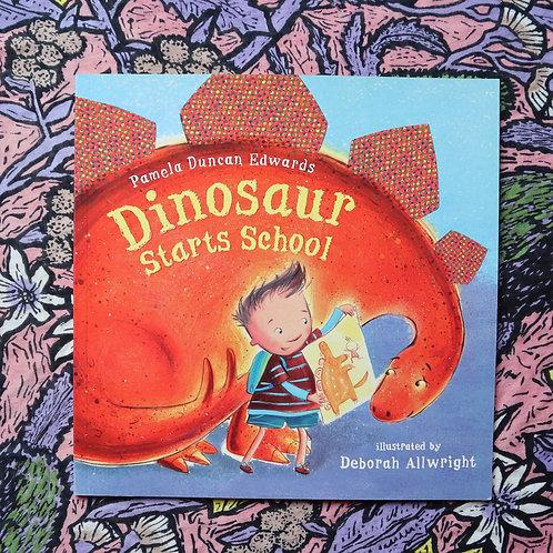 Dinosaur Starts School by Pamela Duncan Edwards and Deborah Allwright