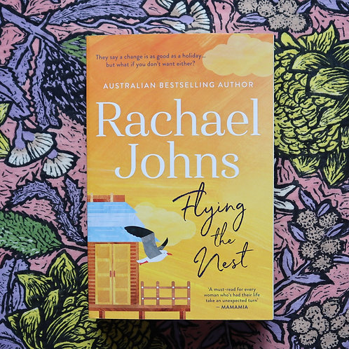 Flying the Nest by Rachael Johns