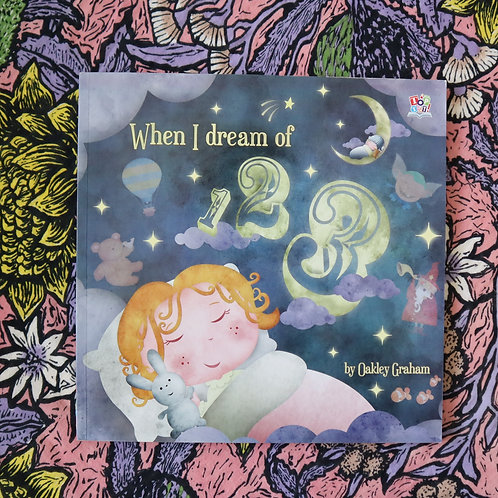 When I Dream of 123 by Oakley Graham and Alexia Orkrania