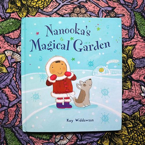 Nanooka's Magical Garden by Kay Widdowson