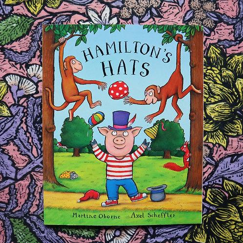 Hamilton's Hats by Martine Oborne and Axel Scheffler