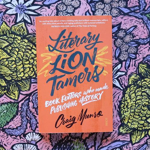 Literary Lion Tamers by Craig Munro
