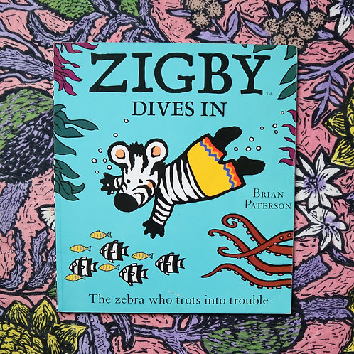 Zigby Dives In by Brian Paterson