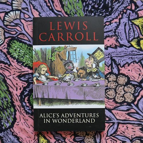 Alice's Adventures in Wonderland by Lewis Carol