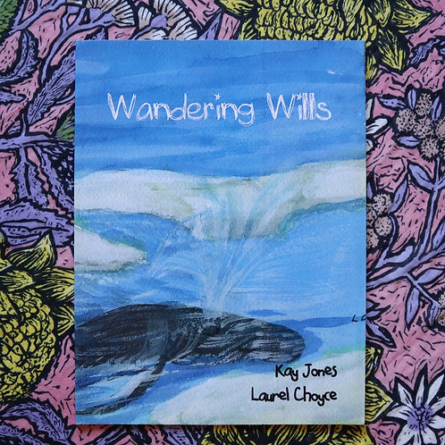 Wandering Wills by Kay Jones and Laurel Choyce