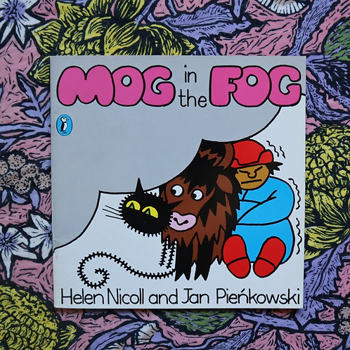 Mog in the Fog by Helen Nicoll and Jan Pienkowsk